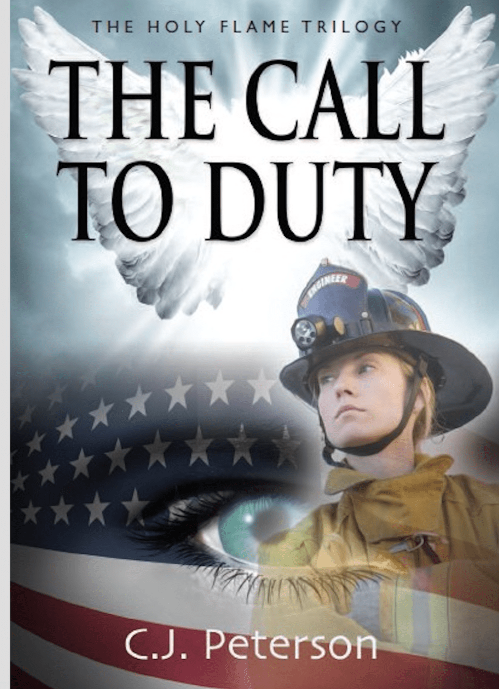 THE CALL TO DUTY (Book 1, The Holy Flame Trilogy)