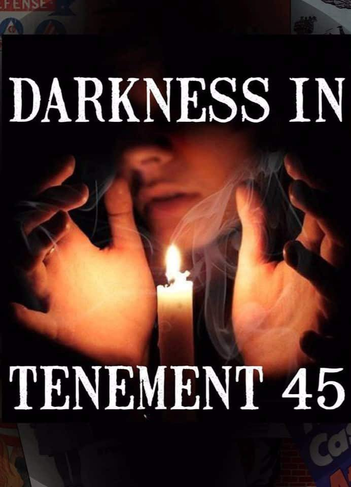 Darkness in Tenement 45