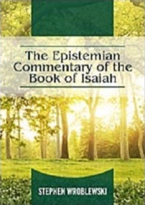 The Epistemian Commentary of The Book of Isaiah