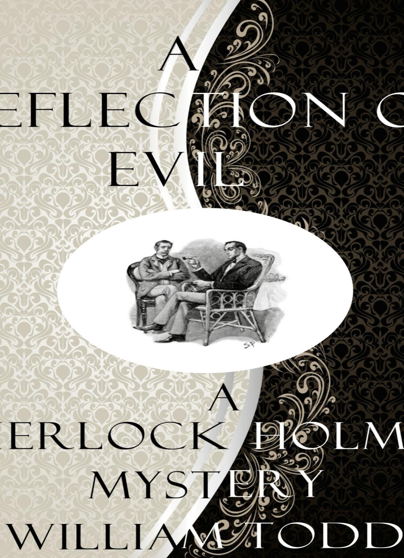 A Reflection of Evil: A Sherlock Holmes Mystery