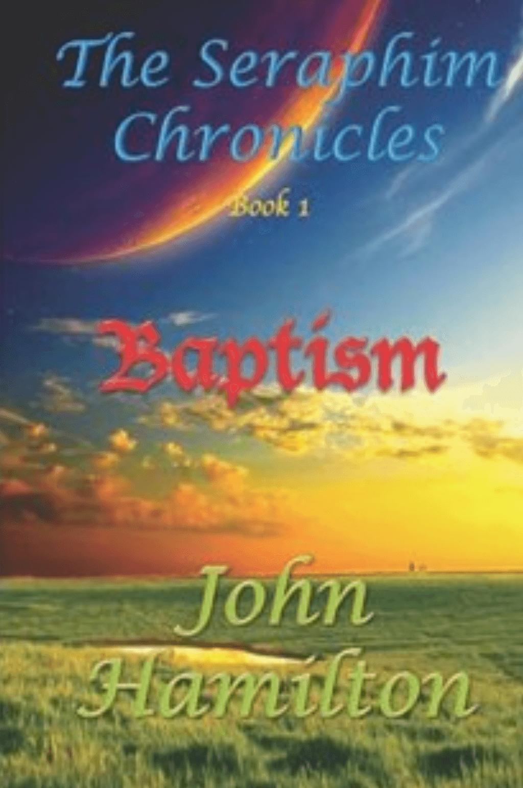 The Seraphim Chronicles - Baptism