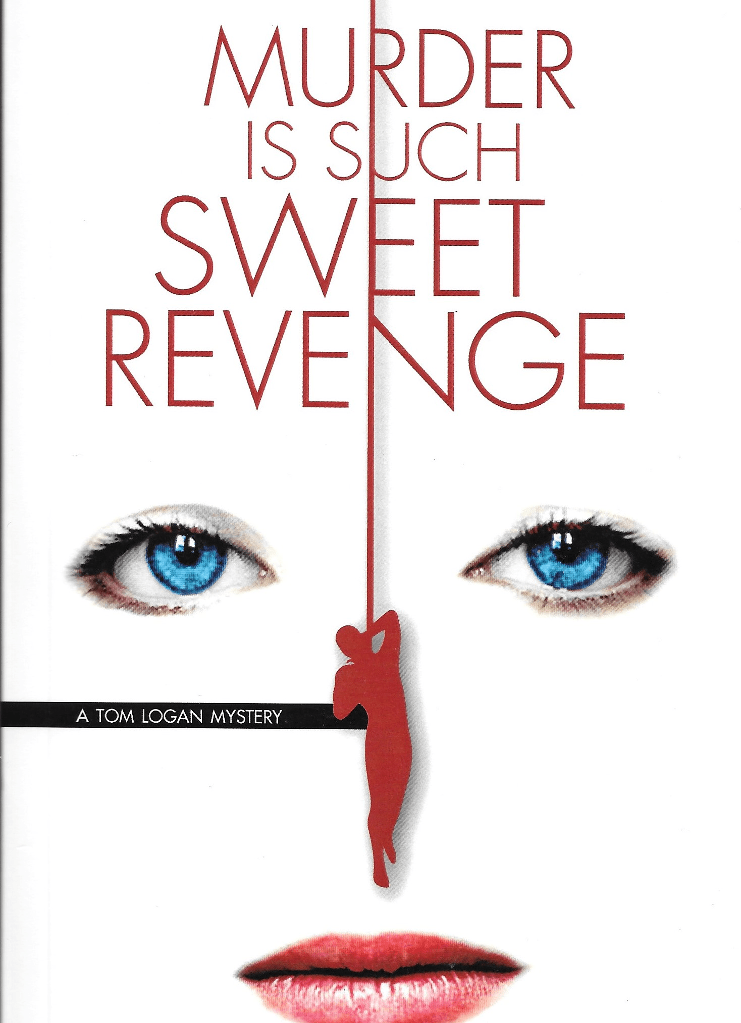 Murder is Such Sweet Revenge