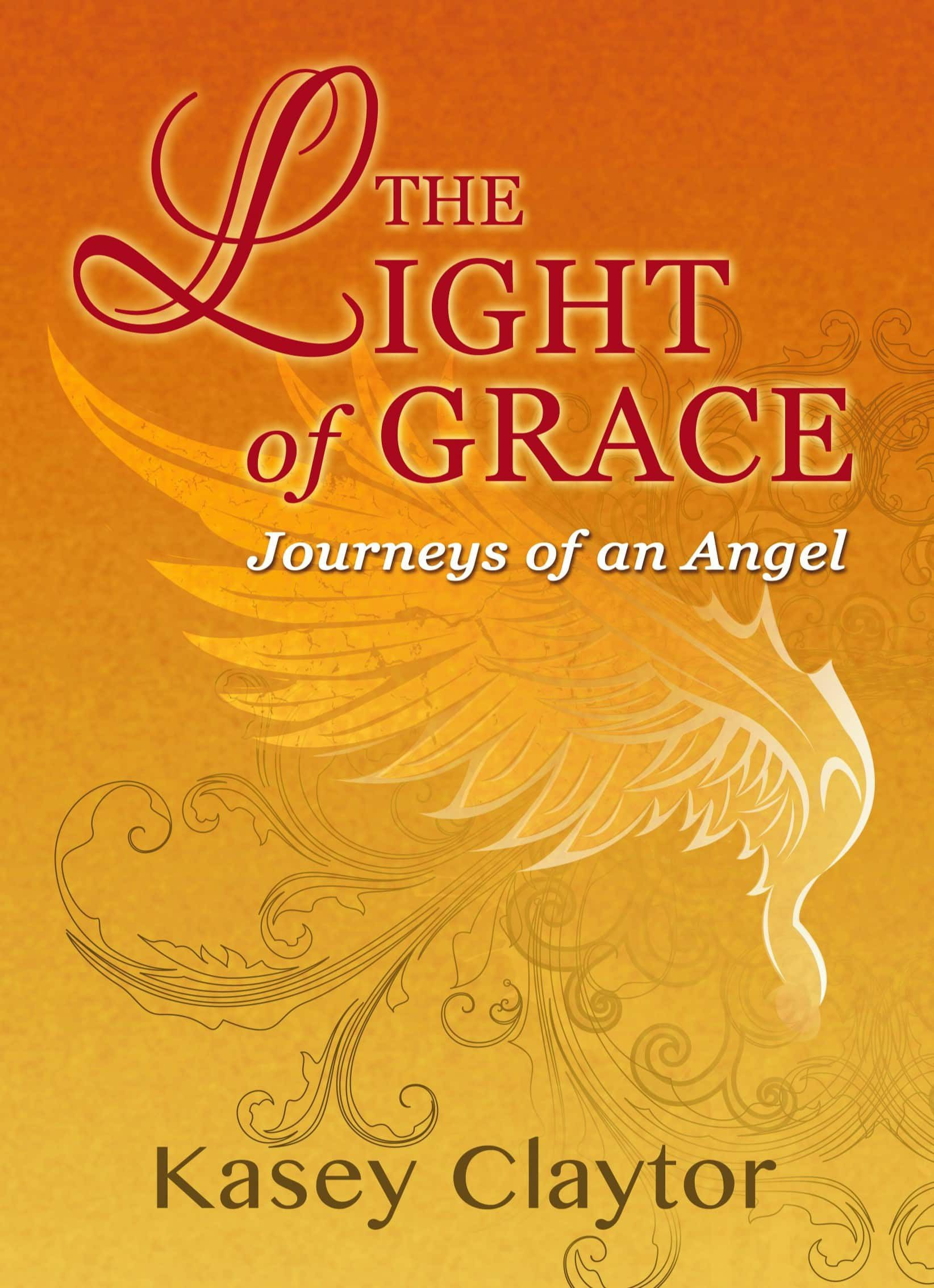 The Light of Grace, Journeys of an Angel