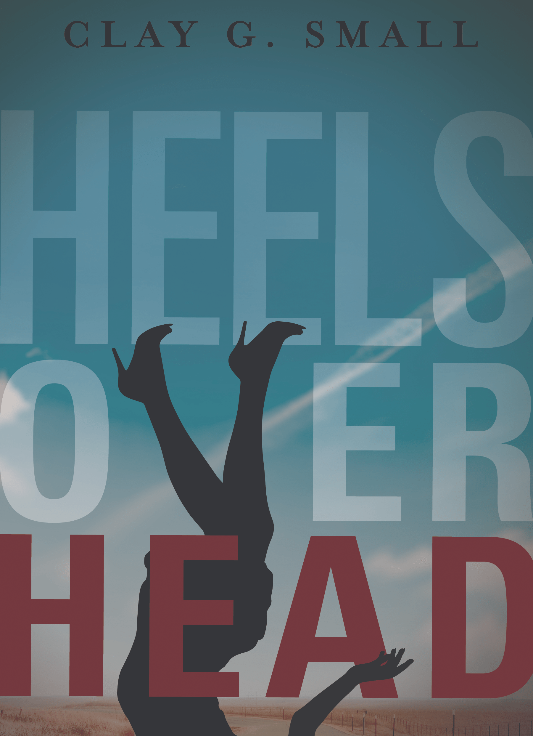 Heels Over Head - novel