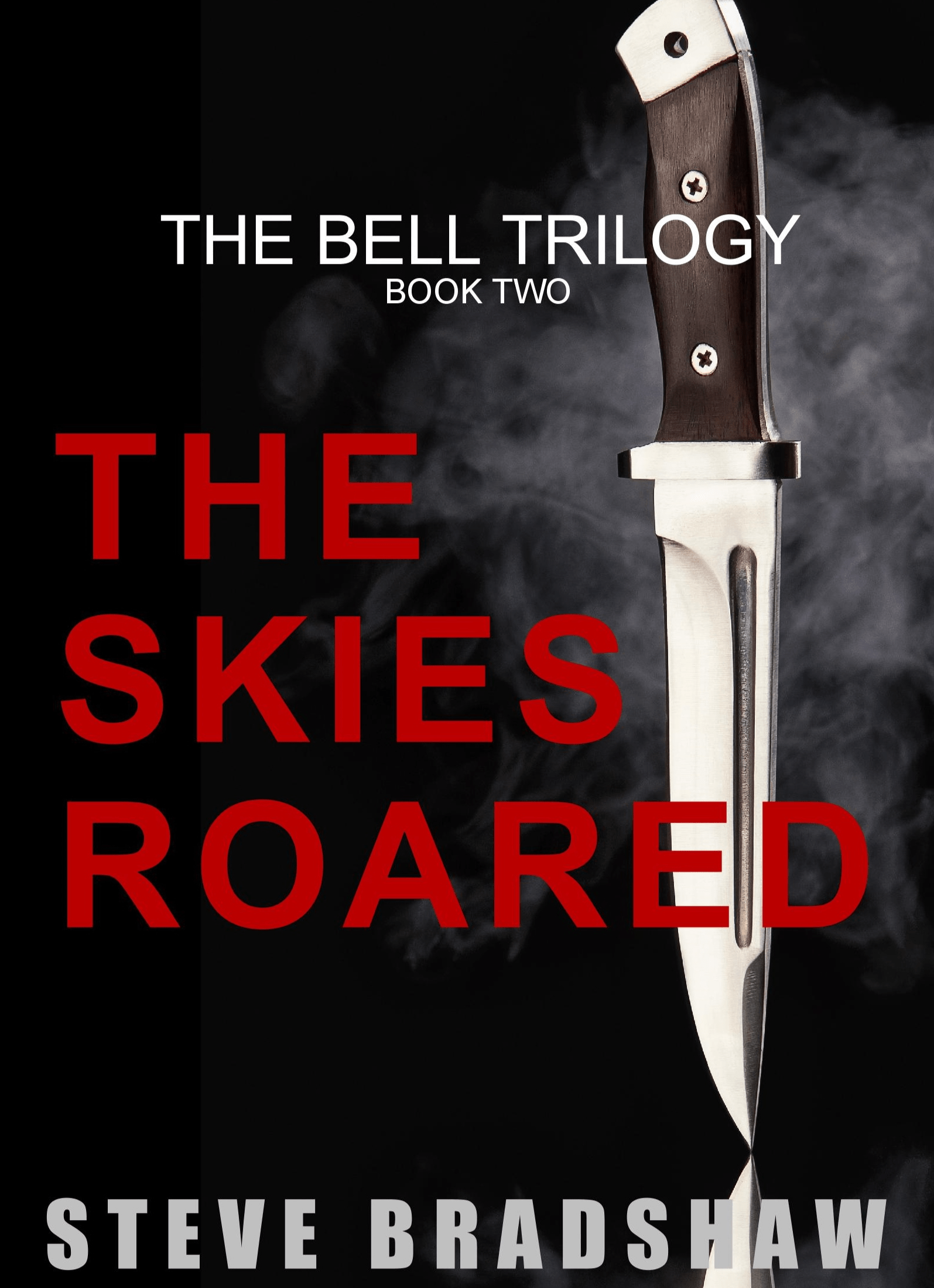 THE SKIES ROARED (Bell Trilogy Book 2)