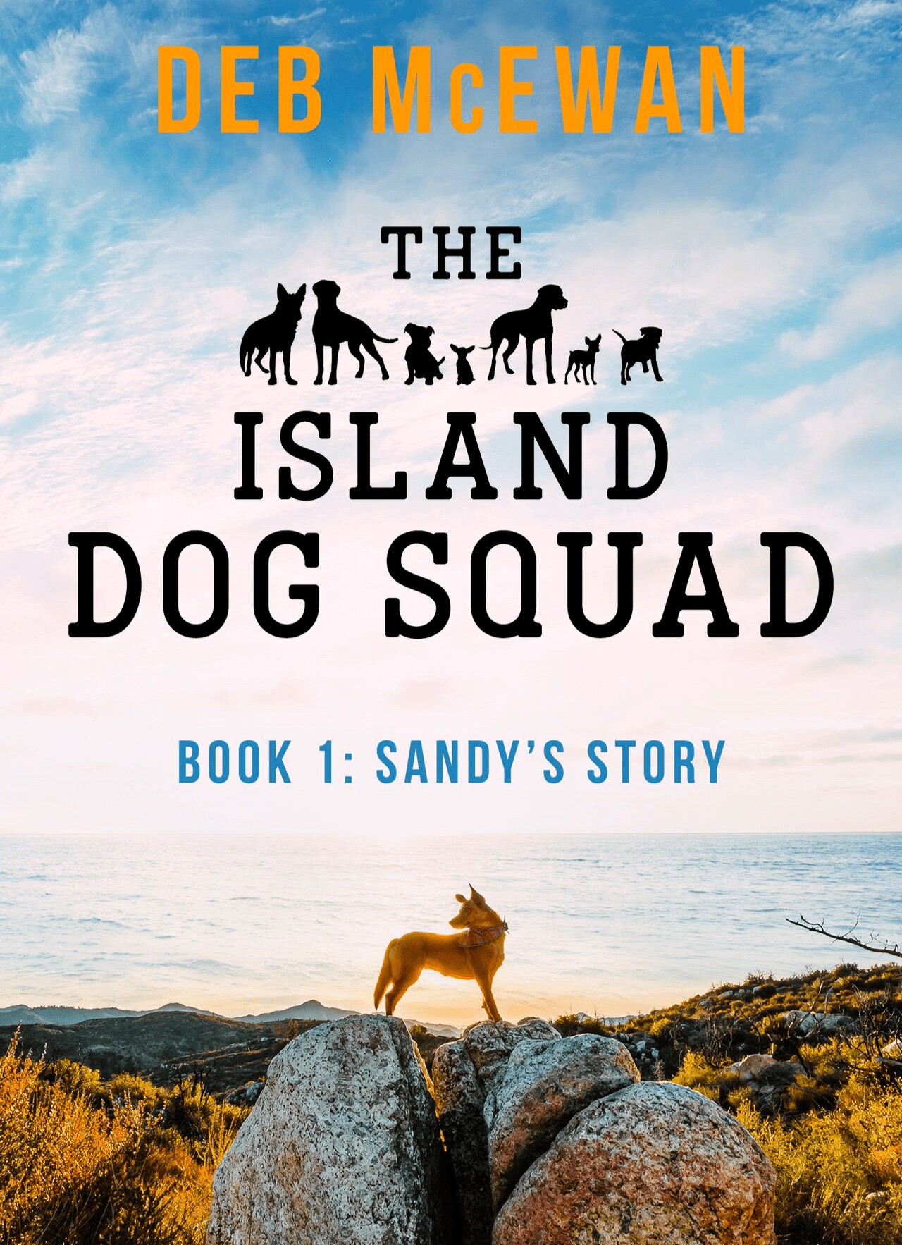 The Island Dog Squad (Book 1: Sandy's Story)
