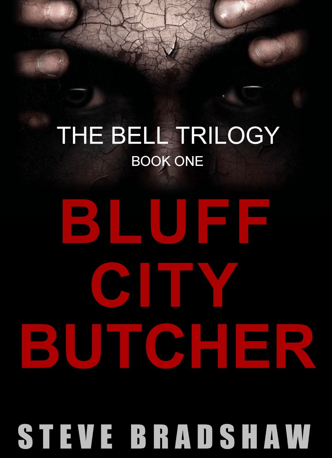 BLUFF CITY BUTCHER (Bell Trilogy Book 1)