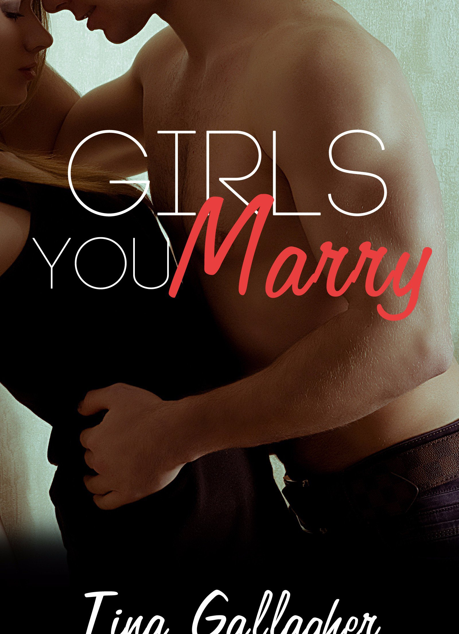 Girls You Marry