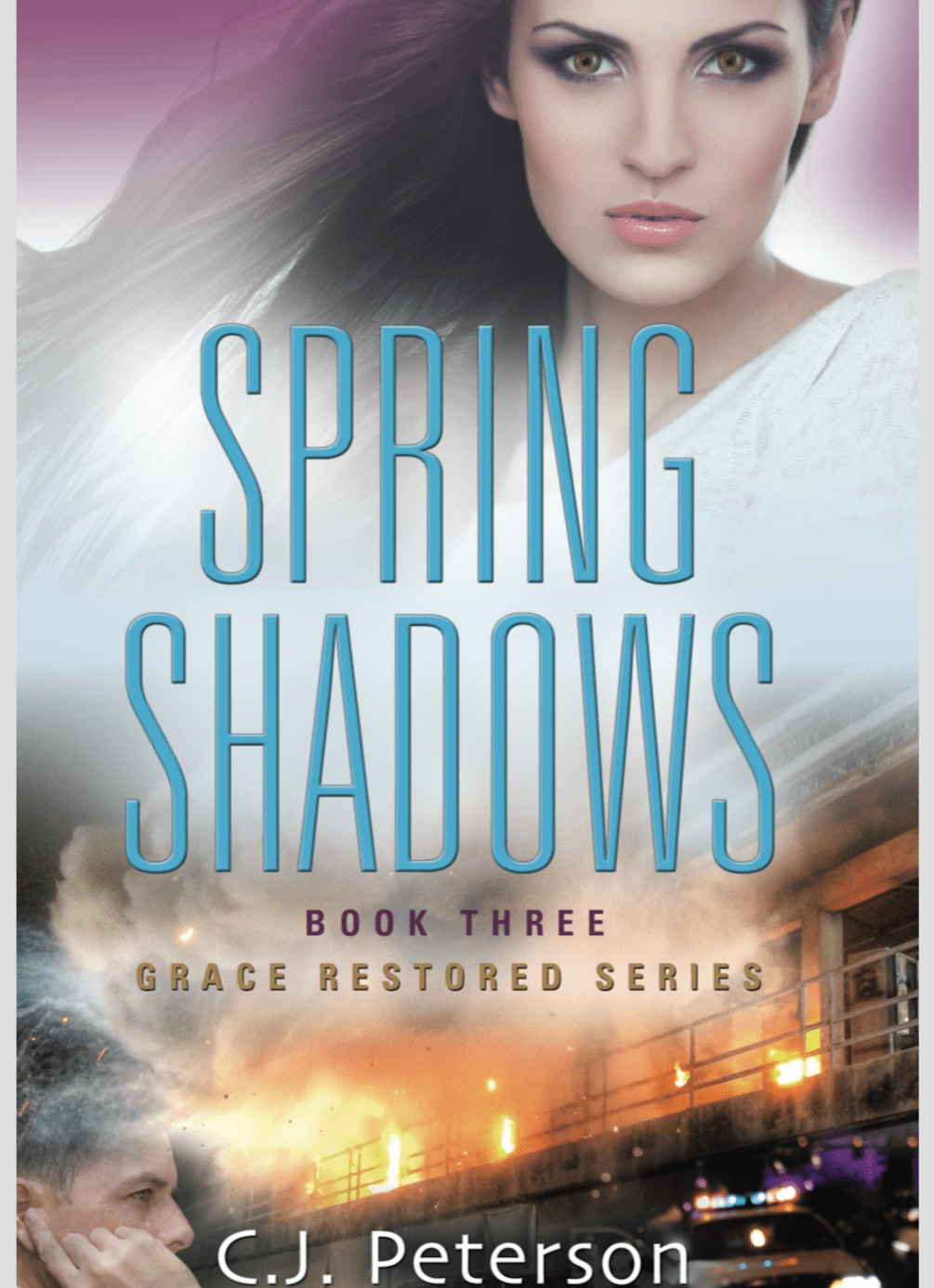 SPRING SHADOWS (Book 3, Grace Restored Series)