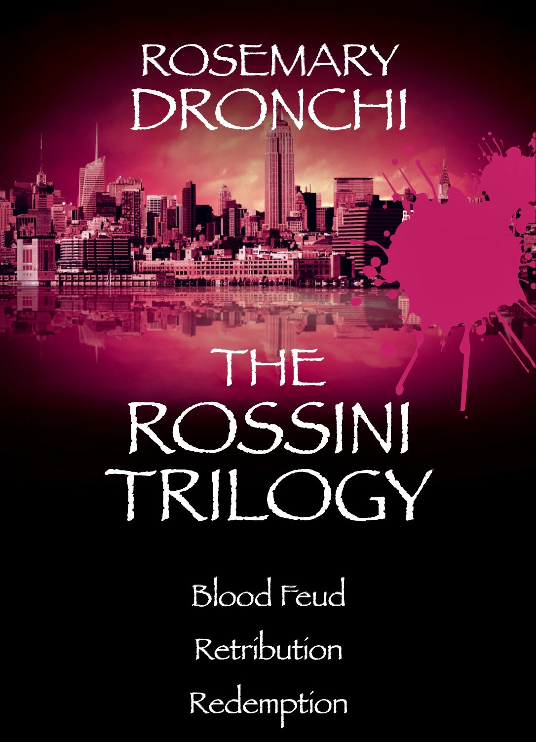 The Rossini Trilogy