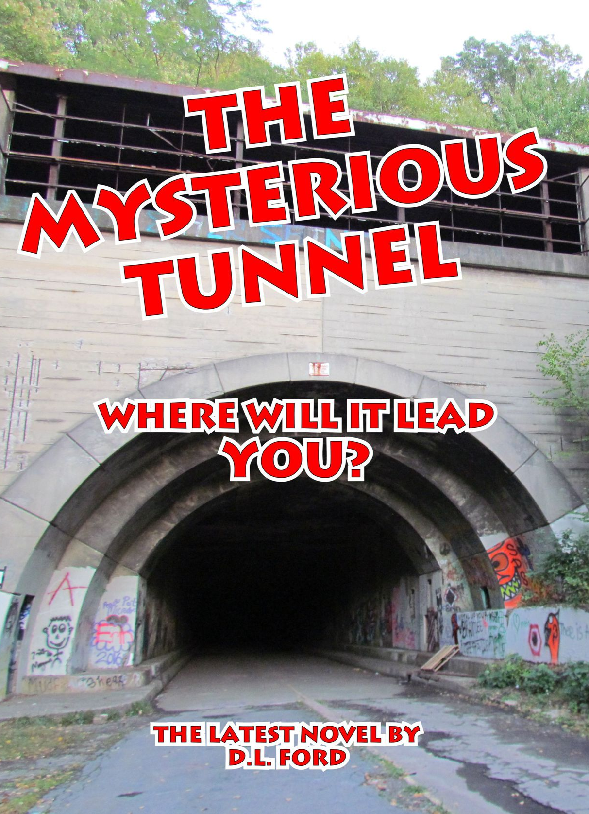 The Mysterious Tunnel