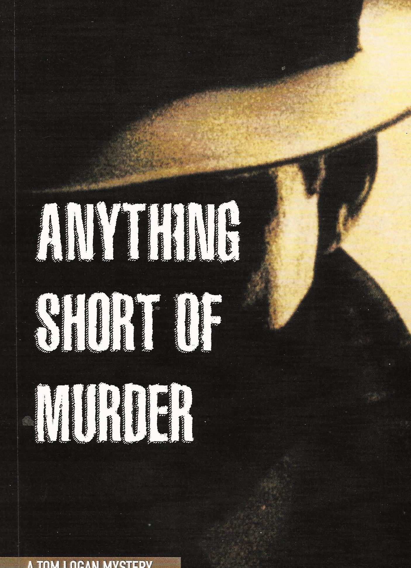 Anything Short of Murder