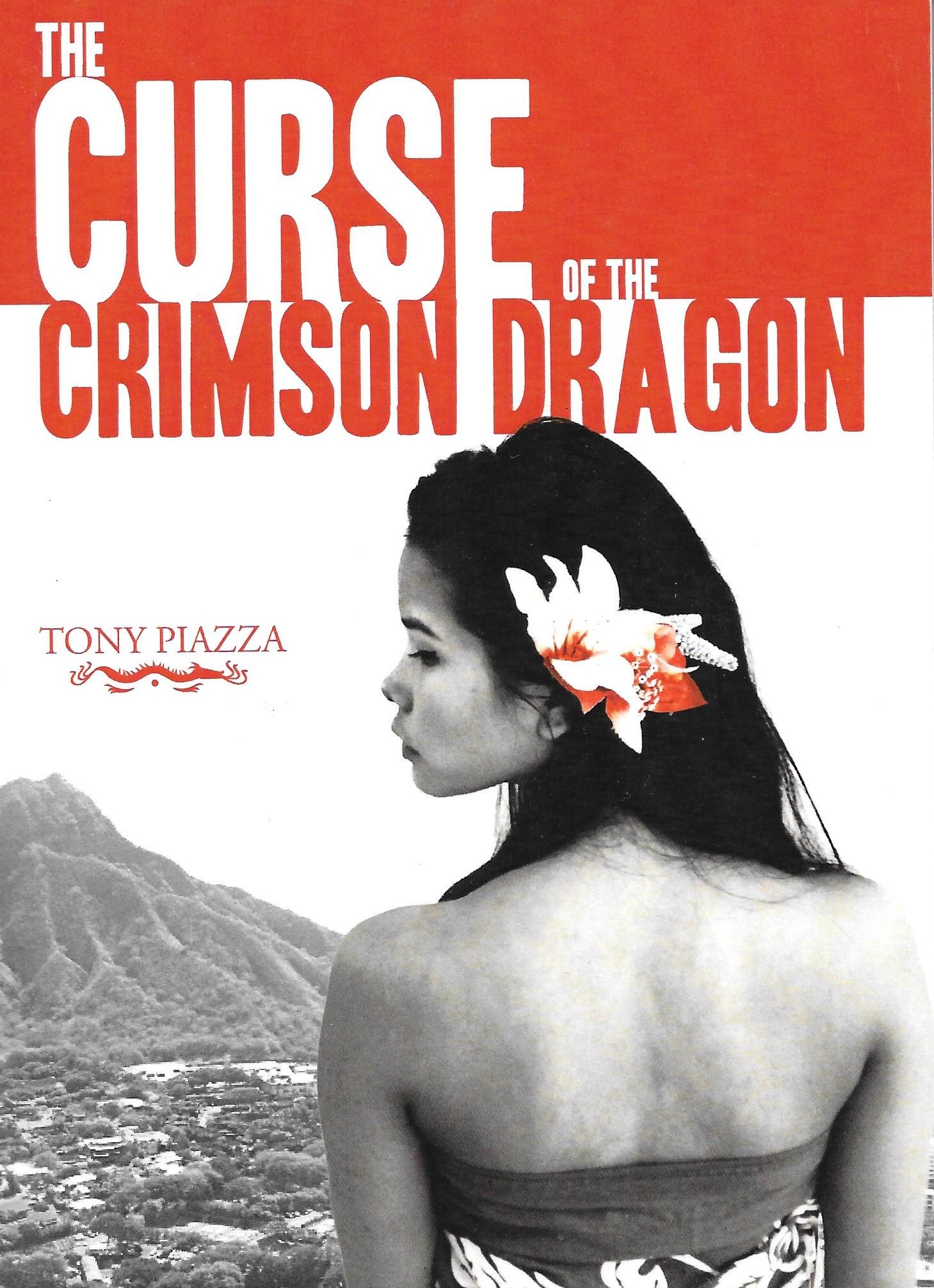 The Curse of the Crimson Dragon