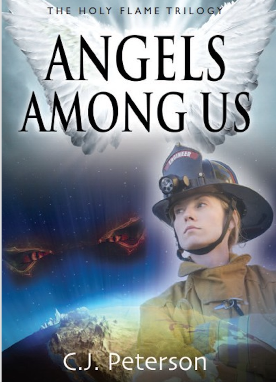 ANGELS AMONG US (Book 3, The Holy Flame Trilogy