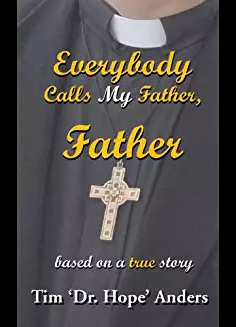 Everybody Calls My Father, Father