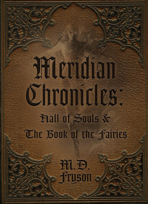 Meridian Chronicles Hall of Souls & The Book of the Fairies
