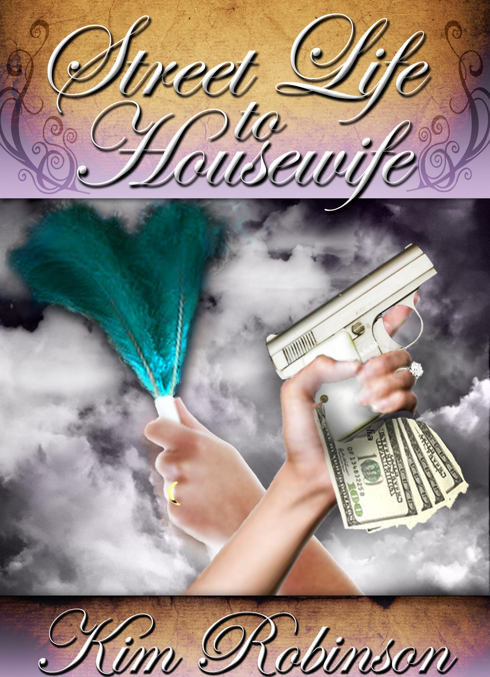 Street Life to Housewife