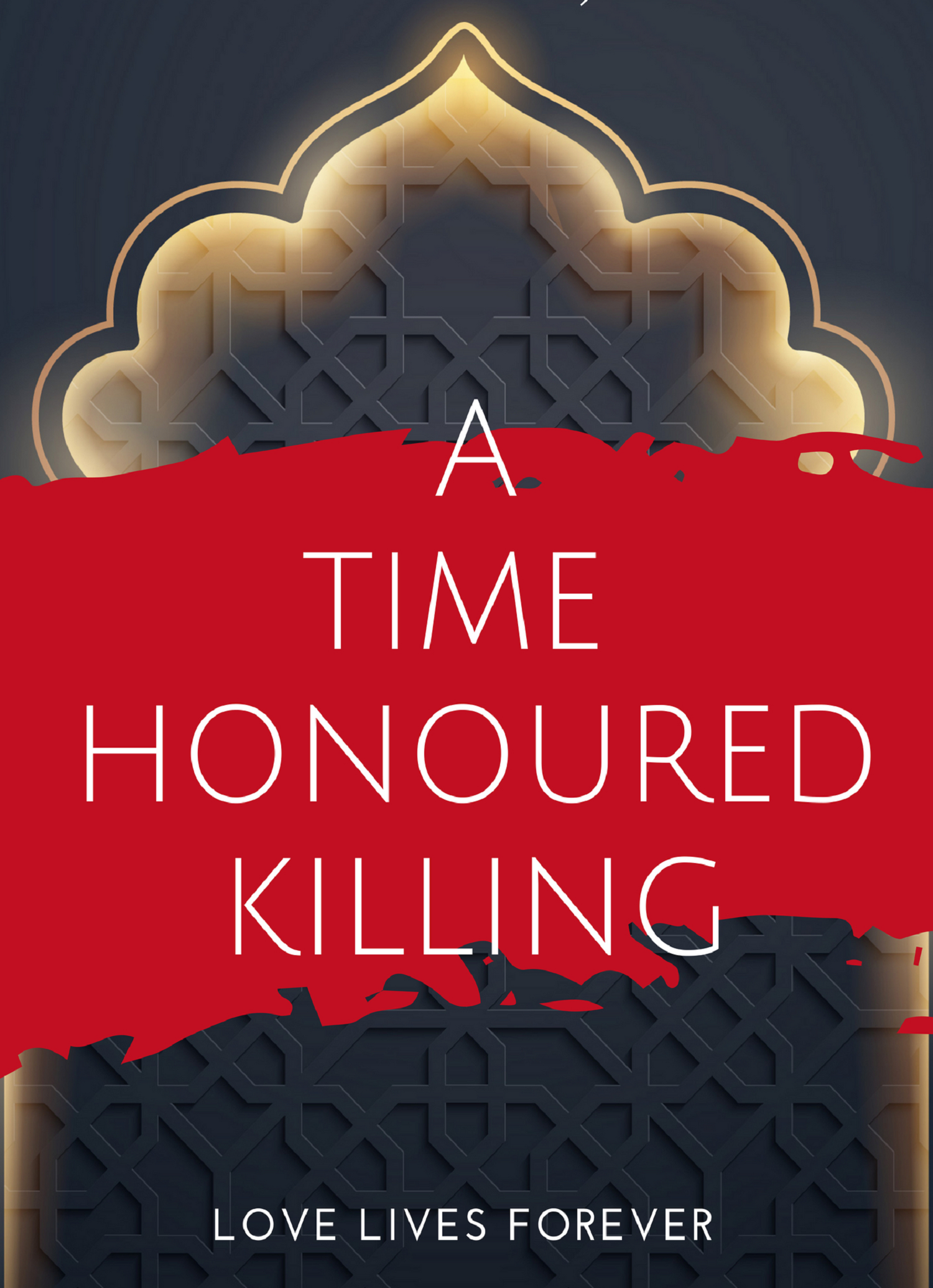 A Time Honoured Killing