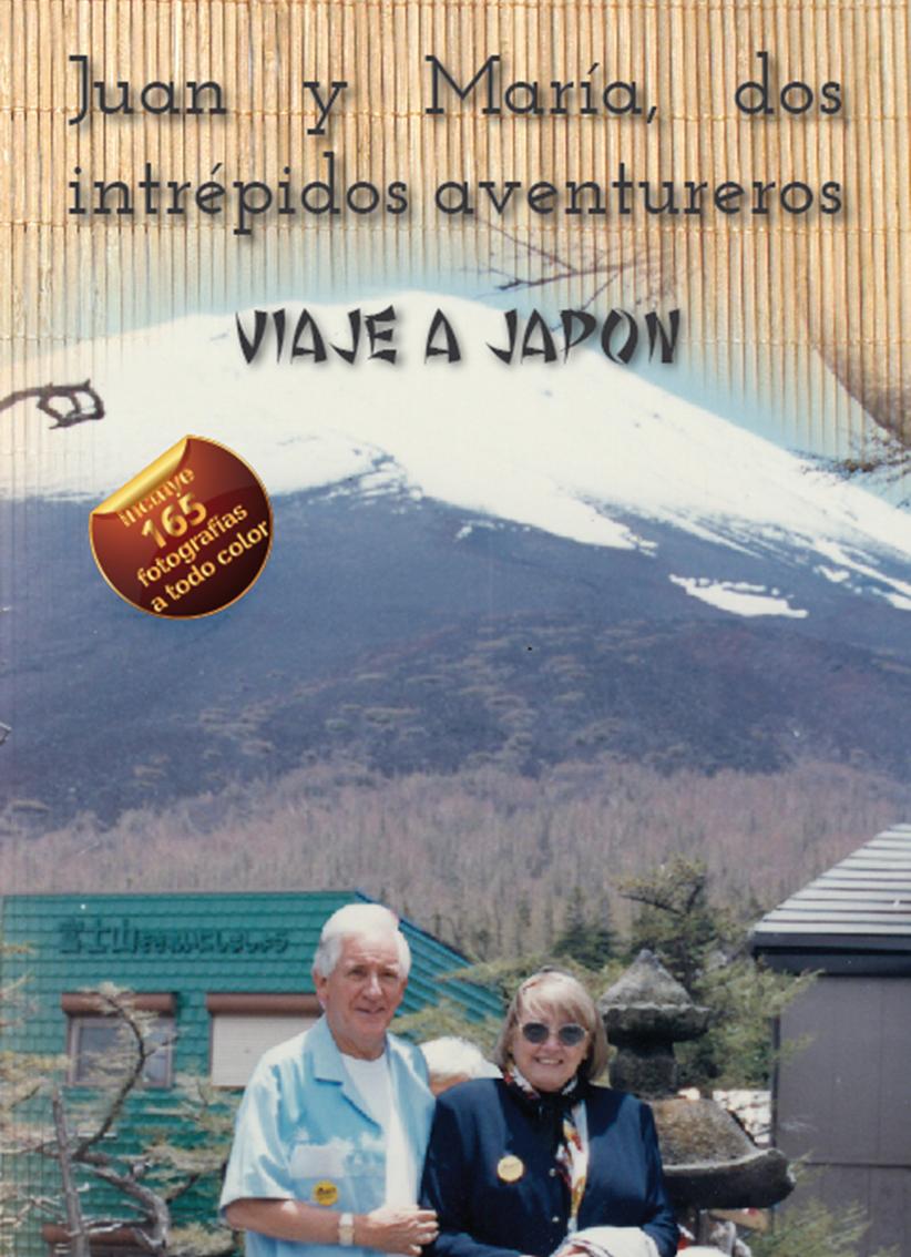 JUAN Y MARIA DOS INTREPIDOS AVENTUREROS, VIAJE A JAPON