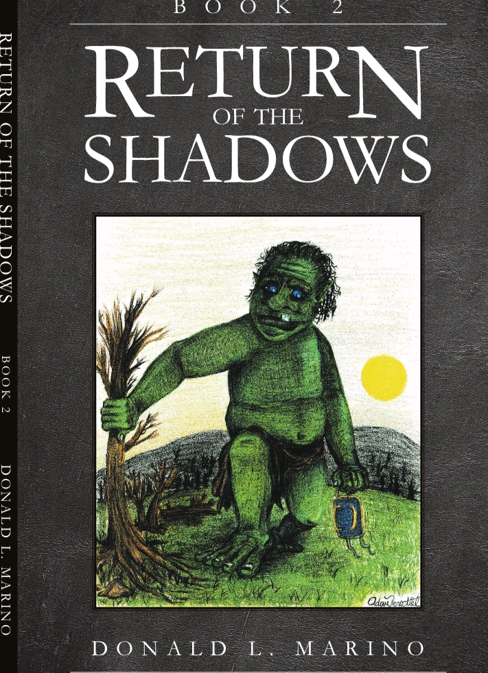 Return of the Shadows Book Two