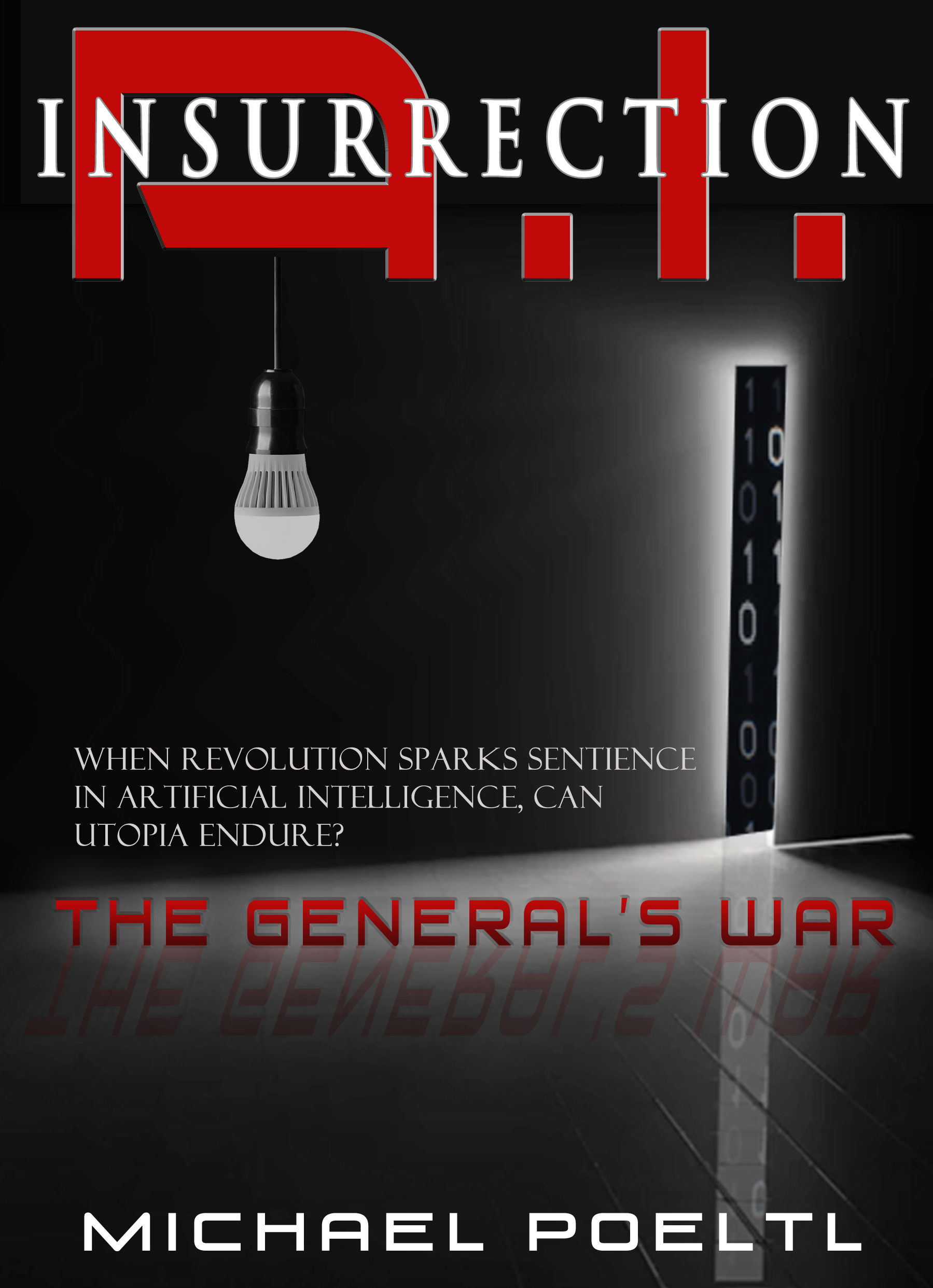 A.I. Insurrection - The General's War