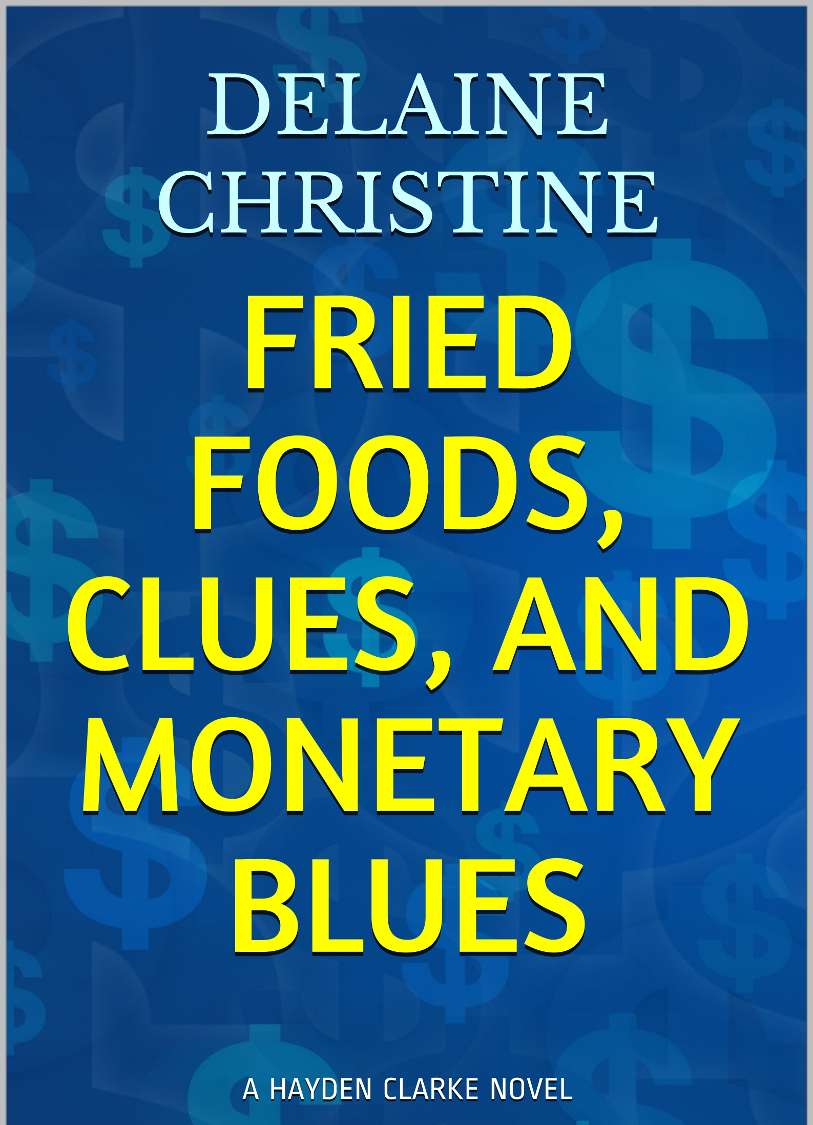 Fried Foods, Clues, And Monetary Blues